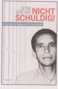 Dramatischer Apell im Titel: Das Buch von Jens Söring (2012)