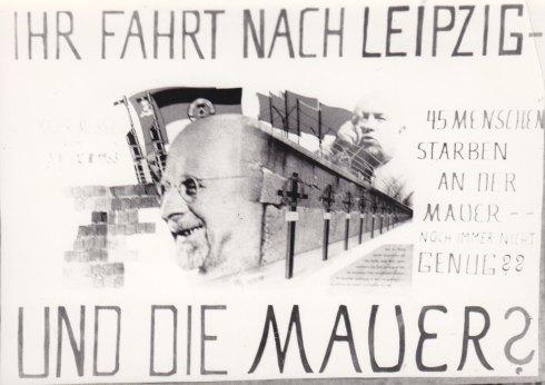 Auf der Leiptiger Messe wurden auch Pharma-Deals abgeschlossen. Mit einem Hungerstreik am Peter-Fechter-Mahnmal protestierte im März 1963 protestierte bereits der Mauerdemonstrant Carl-Wolfgang Holzapfel mit obigem Schild gegen die Geschäfte in Leipzig. Foto: LyrAg