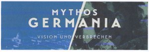 Mythos Germania_